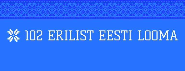 102 erilist Eesti looma
