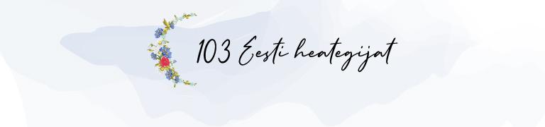 103 Eesti heategijat