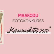 "Algab fotokonkurss ""Koroonaehitis 2020""!"