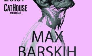 Бублик разыгрывает 3 билета на Макса Барских! Не пропусти, концерт состоится уже в эту пятницу!