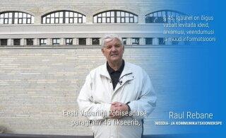 Raul Rebane: võitlus vaba sõna eest on võitlus vaba riigi eest